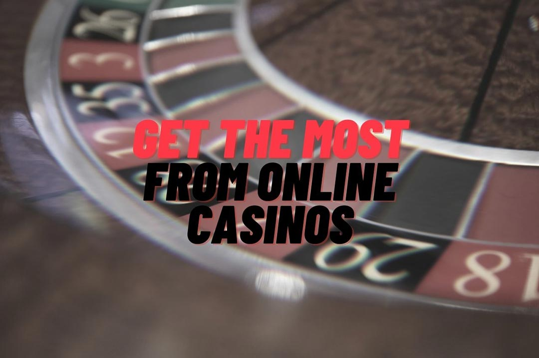 best online casonos - Getting the Most From Online Casinos
