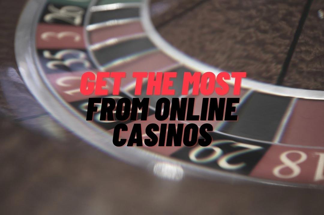 best online casonos - Getting the Most From Online Casinos