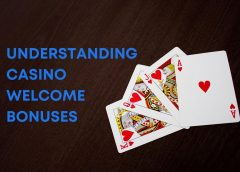 Understanding Casino Welcome Bonuses